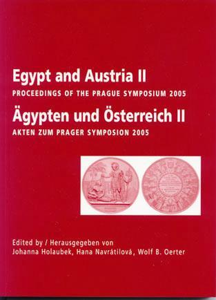 Egypt and Austria II, Prague symposium 2005